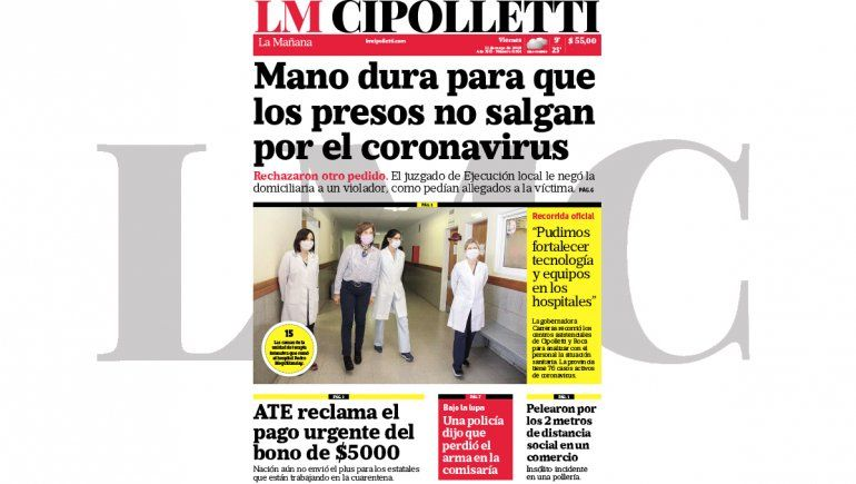 La edición impresa de LM Cipolletti de hoy