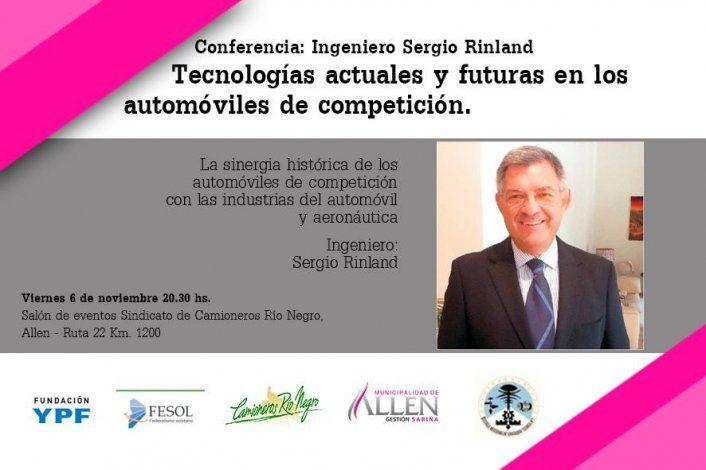 La conferencia del ingeniero Sergio Rinland se realizará este viernes 6 a las 20:30 en el Sindicato de Camioneros de Río Negro