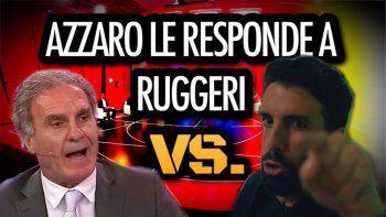 Azzaro a Ruggeri: Sos un cagón, payaso mediático, deportivo billete